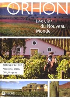 Les vins du Nouveau Monde de Jacques Orhon